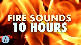 Fire Sounds 10 Hours: The Sound of Fire Meditation, Autogenic Training, Relaxing Fireplace, ASMR