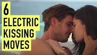 6 Unforgettably Electric Kissing Moves
