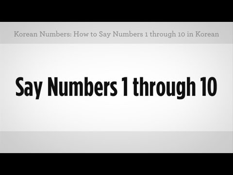 How to Say Numbers 1 through 10 | Learn Korean