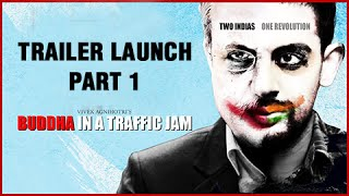 Buddha In A Traffic Jam Trailer Launch Part 1
