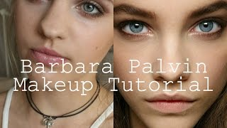 Barbara Palvin Makeup Tutorial♡