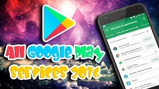 How to activate all Google Play services (no root) (working* 2016)