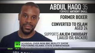 'Focus on diversity': BBC under fire for ISIS sympathizer's role on show about British Muslims