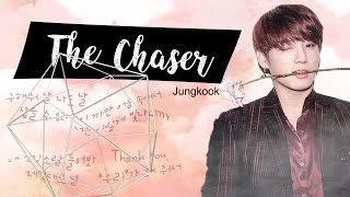 The Chaser [Jungkook FF] - Episode 16 (FINAL)