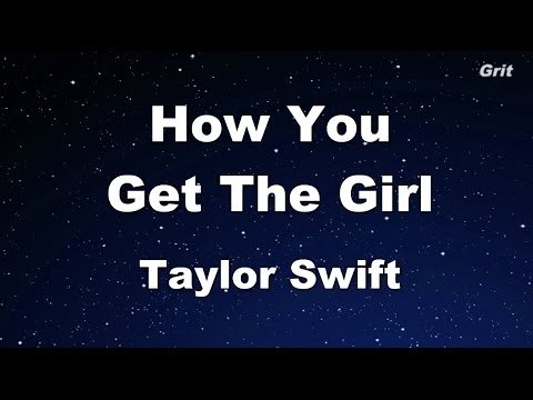 How You Get The Girl - Taylor Swift Karaoke【No Guide Melody】