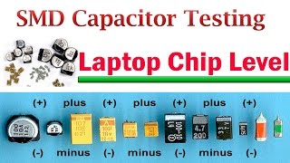 SMD Capacitor Testing - Laptop Chip Level