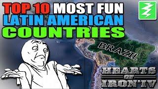 Top 10 Most Fun Latin American Countries In Hearts of Iron 4
