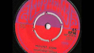 The Righteous Souls - Mount Zion
