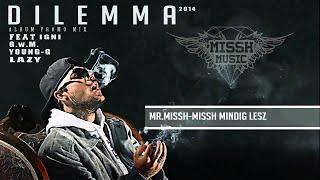 MR.MISSH / DILEMMA ( audio promomix 2014 )