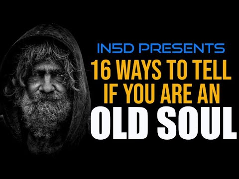 Are You an Old Soul in5d