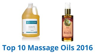 10 Best Massage Oils 2016