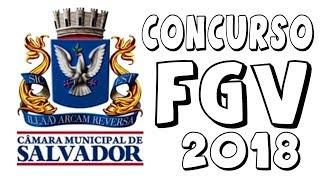 Câmara Municipal De Salvador -  FGV Questões Comentadas