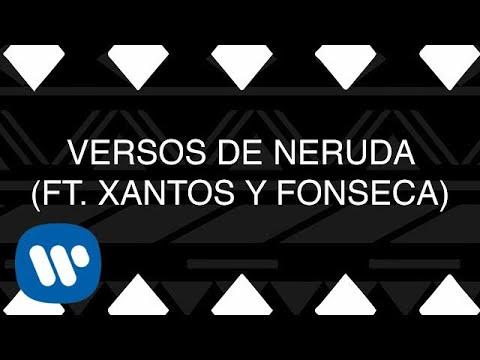 Piso 21 Versos de Neruda feat. Xantos & Fonseca