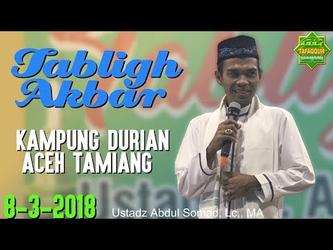Tabligh Akbar Kampung Durian Aceh Tamiang, 8.3.2018 - Ustadz Abdul Somad, Lc., MA