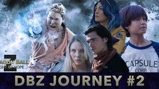 DBZ JOURNEY #2 - Behind The Scenes DBZ Light of Hope