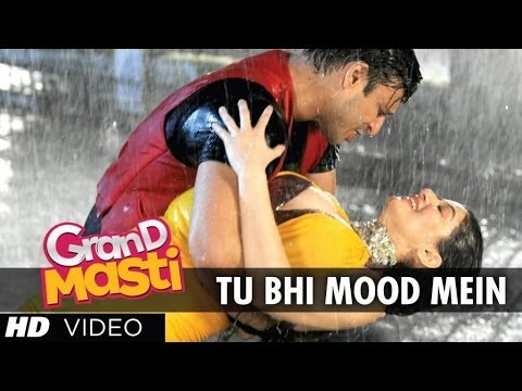 Tu Bhi Mood Mein Grand Masti Full Video Song | Riteish Deshmukh, Vivek Oberoi, Aftab Shivdasani