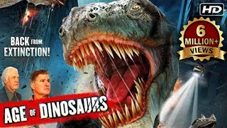 Age Of Dinosaurs (2015) - New Hollywood Action Movie Dubbed In Hindi 2015