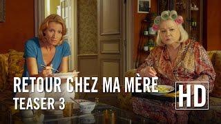 Retour chez ma mère - Teaser 3 Officiel HD