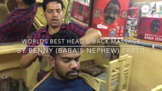 World's Greatest Back Massage & Head Massage By Benny (Baba's Nephew) Pushkar ASMR Part 1