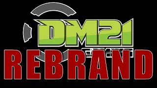 DM21 Gaming is getting a REBRAND!