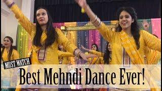 Best Mehndi Dance Ever! (Pakistani/ Bengali/ Indian)