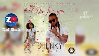 Shenky Shugah – Die For You [Audio] | Zambian Music 2019