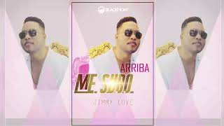Jimmy Love - Me Subo Arriba