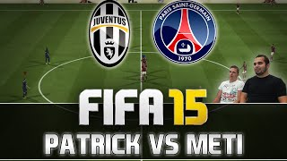 Fifa 15 | Juventus Turin vs. PSG [1080p] - 9 Goals Thriller Highlights | Patrick vs. Meti | MetiHD