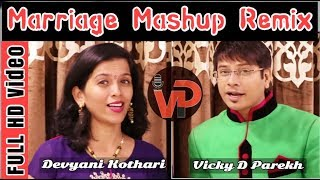 Marriage Mashup Remix With New Lyrics   दुल्हा दुल्हन स्वागत गीत   Vicky D Parekh   Marriage Songs