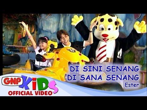 Di Sini Senang Di Sana Senang Ester Official Video