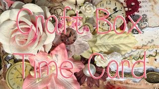 Craft Box Shabby Chic Vintage Time Card