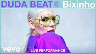 DUDA BEAT - Bixinho (Live Performance)   Vevo