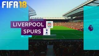 FIFA 18 - Liverpool vs. Tottenham Hotspur @ Anfield