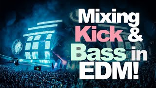 How to Properly Mix Kick and Bass in EDM