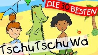 Tschu Tschu Wa - Sommerlieder zum Mitsingen || Kinderlieder