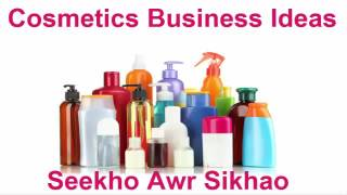 how to start a cosmetic business Urdu/ Hindi
