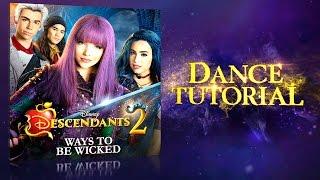 Ways To Be Wicked   Dance Tutorial   Descendants 2
