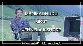 Nagarjuna Akkineni about Vennela Kishore | Moments with Manmadhudu | Rahul Ravindran