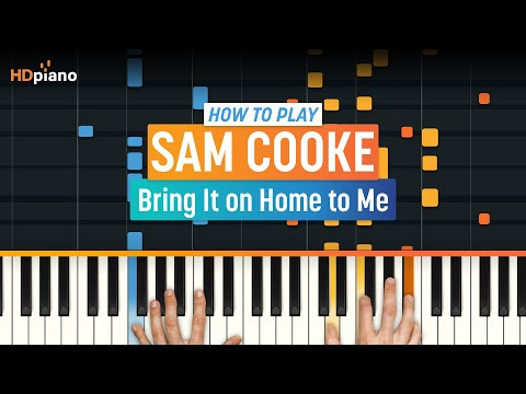 Xxx Mp4 How To Play Quot Bring It On Home To Me Quot By Sam Cooke HDpiano Part 1 Piano Tutorial 3gp Sex