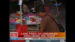 UB: Ilang Pinoy, sa lansangan sinalubong ang Pasko