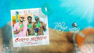 Duc x Niiko - Corpo Molhado ft. Nerú Americano (Música)