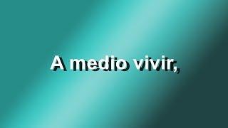 A Medio Vivir - Franco de Vita Feat. Gianmarco - Letra - HD