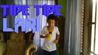 TIPE TIPE LARI!!!!!!!![TIPE TIPE#7]