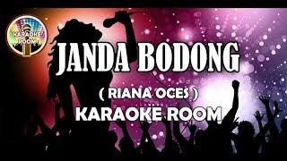 Janda Bodong Karaoke - Riana Oces (Jernih) Lirik Lagu Dangdut Tanpa Vokal