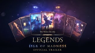 The Elder Scrolls: Legends - Isle of Madness Trailer