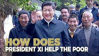 How does President Xi help the poor