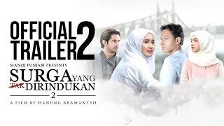 Surga Yang Tak Dirindukan 2 - Official Trailer 2