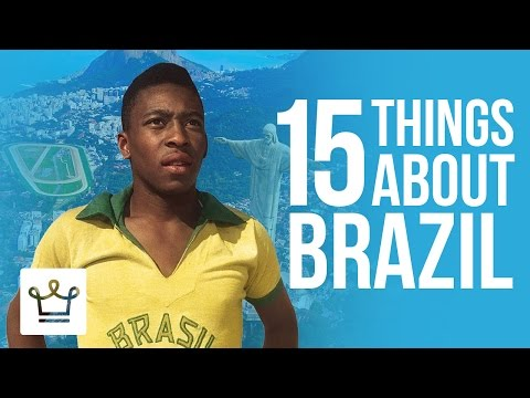 15 Things You Didn t Know About Brazil