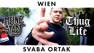 Svaba Ortak  - Thug Life - Meine Stadt