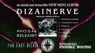 Far East Dizain / INVISIBLE WOUNDS (SONG full)